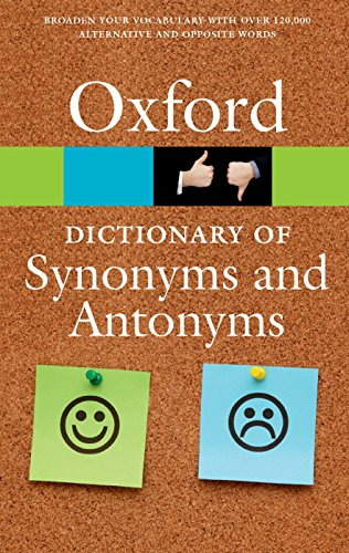 9780198705185: The Oxford Dictionary of Synonyms and Antonyms