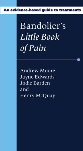 9780198705192: Bandolier's Little Book of Pain