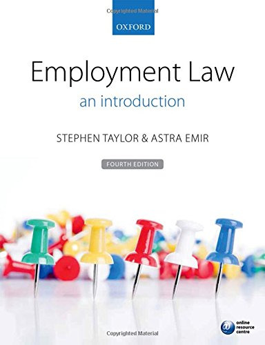 Employment Law: an introduction: Taylor, Stephen; Emir, Astra