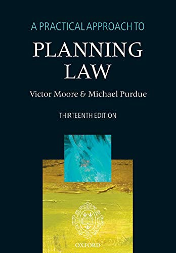 9780198705581: A Practical Approach to Planning Law