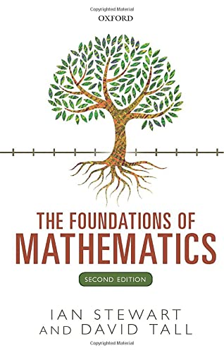 9780198706434: The Foundations of Mathematics
