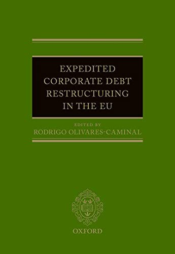 9780198706502: Expedited Corporate Debt Restructuring in the EU