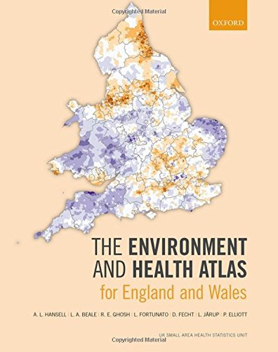 The Environment and Health Atlas for England: Hansell, A.L.; Beale,