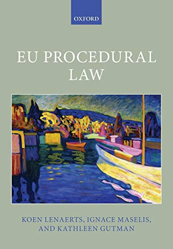 9780198707349: EU Procedural Law (Oxford European Union Law Library)