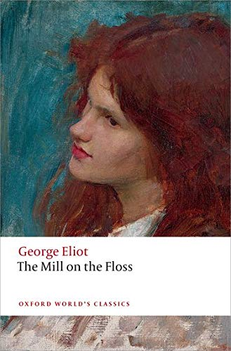 9780198707530: The Mill on the Floss (Oxford World's Classics)