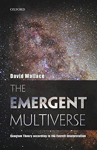 9780198707547: The Emergent Multiverse: Quantum Theory according to the Everett Interpretation