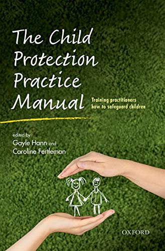 The Child Protection Practice Manual: Training Practitioners