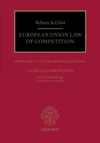 9780198707837: Bellamy & Child: European Union Law of Competition: Supplement to the Seventh Edition