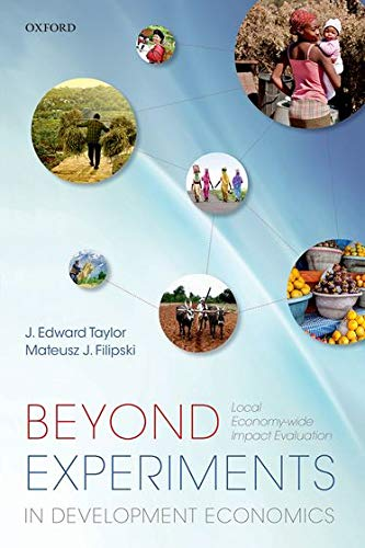 9780198707882: Beyond Experiments in Development Economics: Local Economy-Wide Impact Evaluation