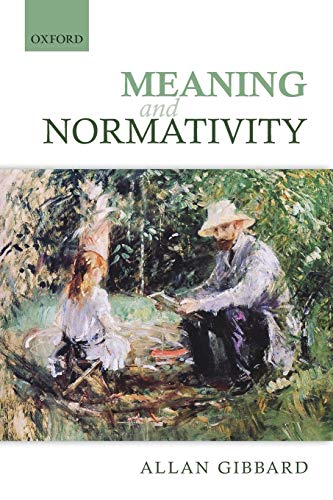 9780198708025: Meaning and Normativity