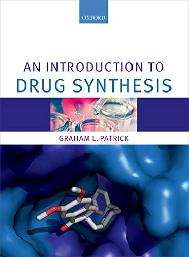 9780198708438: An Introduction to Drug Synthesis