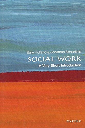 Social Work: A Very Short Introduction (Paperback): Sally Holland, Jonathan