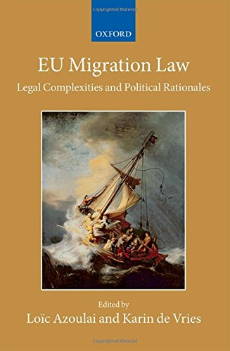 9780198708537: EU Migration Law: Legal Complexities and Political Rationales (Collected Courses of the Academy of European Law)