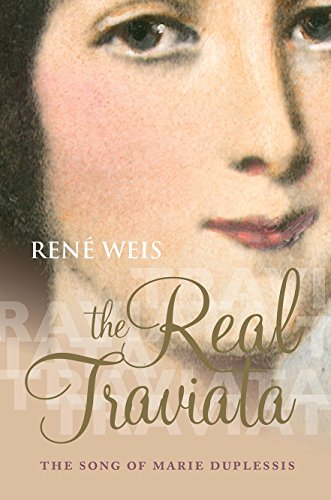 9780198708544: The Real Traviata: The Song of Marie Duplessis
