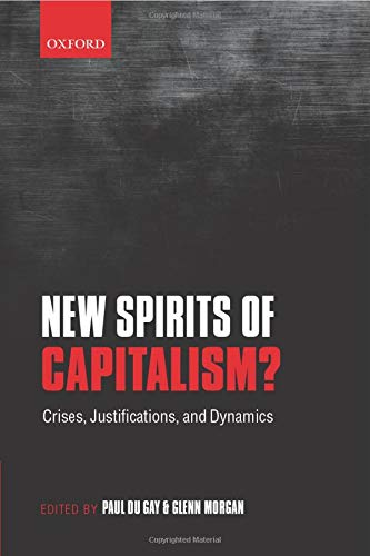 9780198708834: New Spirits of Capitalism?: Crises, Justifications, and Dynamics