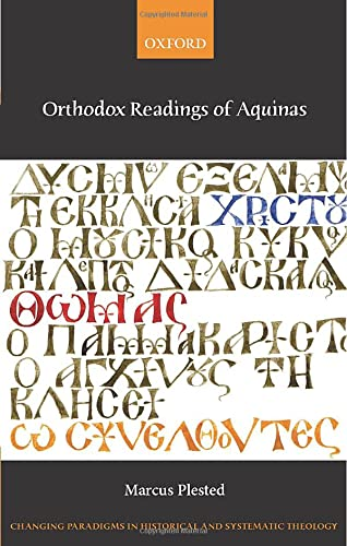 Orthodox Readings of Aquinas.: PLESTED, M.,