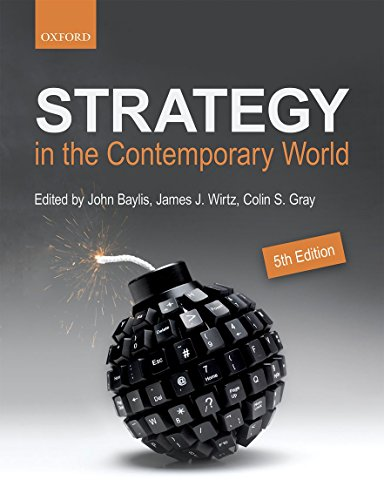 Strategy in the Contemporary World: An Introduction: John Baylis, James