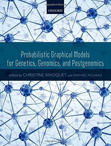 9780198709022: Probabilistic Graphical Models for Genetics, Genomics, and Postgenomics