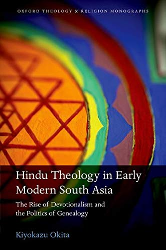 Hindu Theology in Early Modern South Asia (Hardback): Kiyokazu Okita