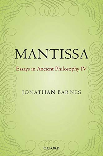 9780198709282: Mantissa: Essays in Ancient Philosophy IV