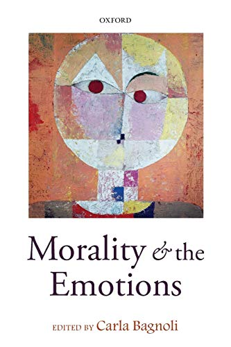 9780198709404: Morality and the Emotions