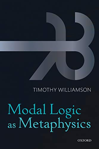 9780198709435: Modal Logic as Metaphysics