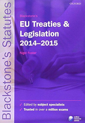 9780198709541: Blackstone's EU Treaties & Legislation 2014-2015 (Blackstone's Statute Series)