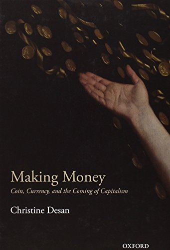 9780198709572: Making Money: Coin, Currency, and the Coming of Capitalism