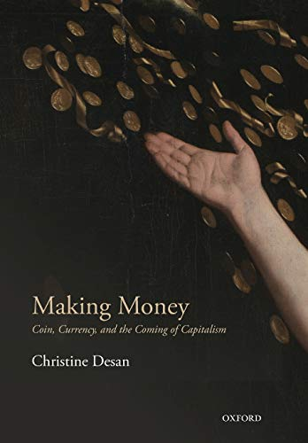 9780198709589: Making Money: Coin, Currency, and the Coming of Capitalism