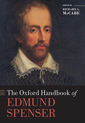 9780198709671: The Oxford Handbook of Edmund Spenser (Oxford Handbooks of Literature)