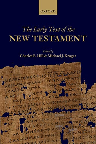 9780198709695: The Early Text of the New Testament