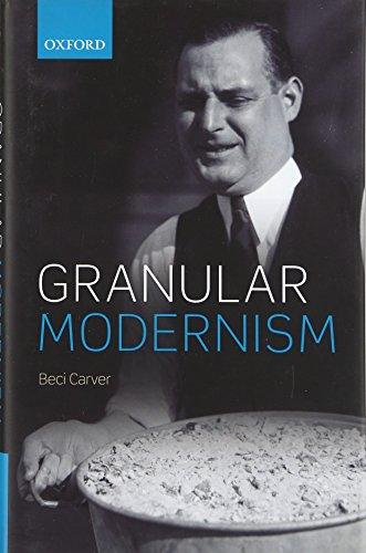 9780198709923: Granular Modernism