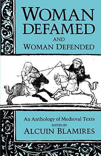 9780198710394: Woman Defamed and Woman Defended: An Anthology of Medieval Texts