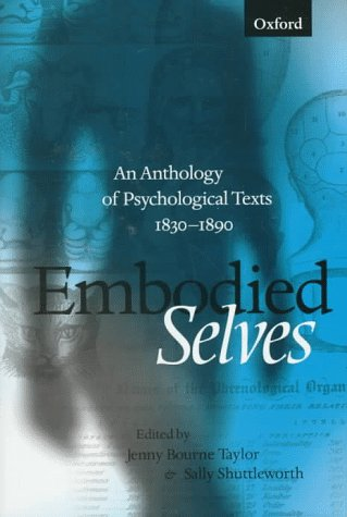 9780198710417: Embodied Selves: An Anthology of Psychological Texts 1830-1890