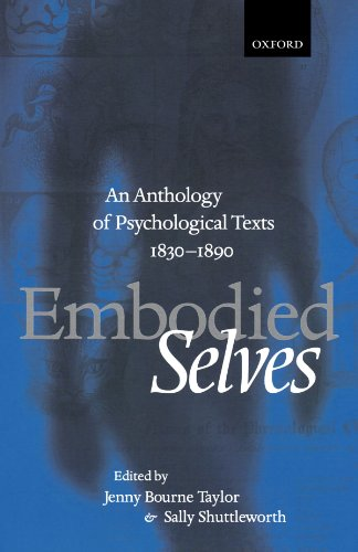 9780198710424: Embodied Selves: An Anthology of Psychological Texts 1830-1890