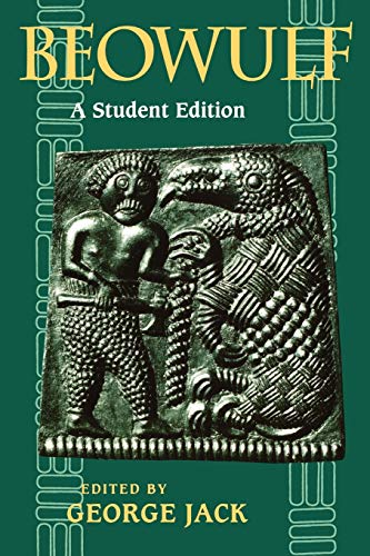 Beowulf: A Student Edition: George Jack; Tormod
