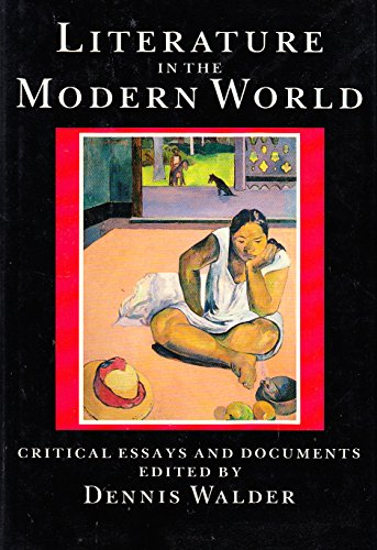 9780198711148: Literature in the Modern World: Critical Essays And Documents