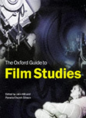 9780198711155: The Oxford Guide to Film Studies