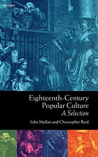 9780198711346: Eighteenth-Century Popular Culture: A Selection