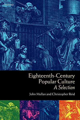 9780198711353: Eighteenth-Century Popular Culture: A Selection