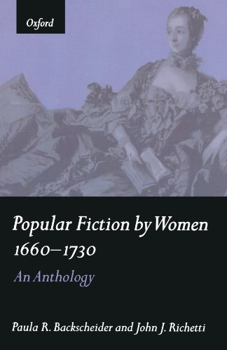 9780198711377: Popular Fiction by Women 1660-1730: An Anthology
