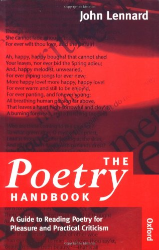 The Poetry Handbook: A Guide to Reading Poetry for Pleasure and Practical Criticism
