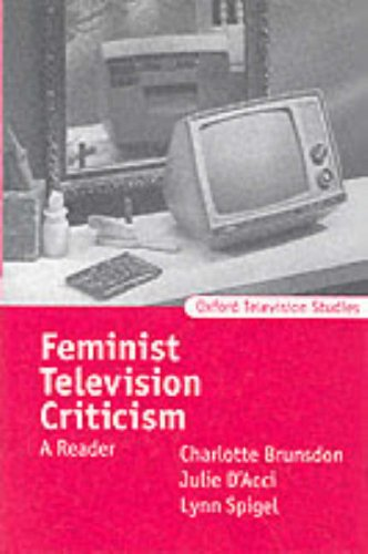 9780198711520: Feminist Television Criticism: A Reader (Oxford Television Studies)