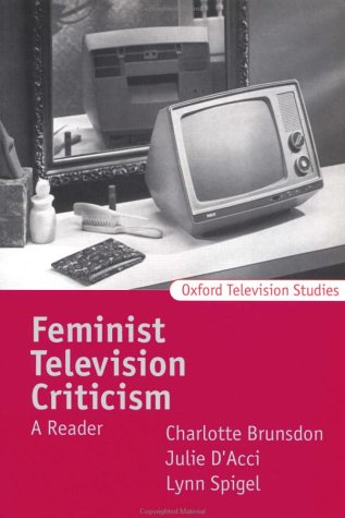 9780198711537: Feminist Television Criticism: A Reader (Oxford Television Studies)