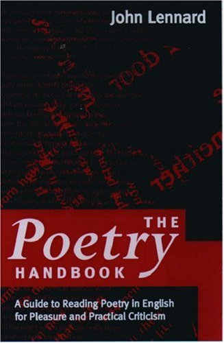 9780198711544: The Poetry Handbook: A Guide to Reading Poetry for Pleasure and Practical Criticism
