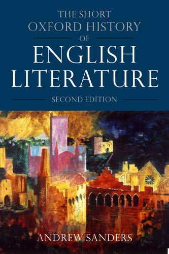 9780198711568: The Short Oxford History of English Literature