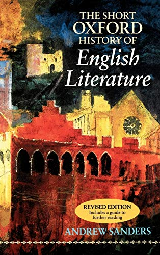 9780198711575: The Short Oxford History of English Literature