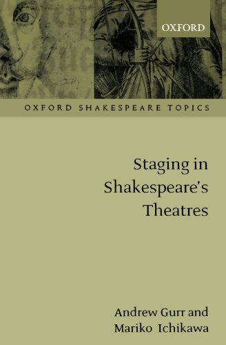 9780198711582: Staging in Shakespeare's Theatres