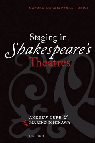9780198711599: Staging in Shakespeare's Theatres (Oxford Shakespeare Topics)