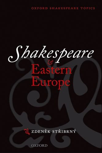 9780198711650: Shakespeare and Eastern Europe (Oxford Shakespeare Topics)